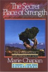 The Secret Place of Strength (Heart for God Devotional Series, No. 5) - Marie Chapian