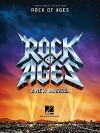 Rock of Ages: A New Musical - Hal Leonard Publishing Company