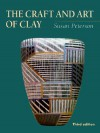 The Craft and Art of Clay - Susan L. Peterson