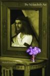 The Melancholy Art - Michael Ann Holly