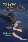 Talon of the Raptor Clan - J.R. Tomlin, C.R. Daems