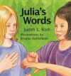 Julia's Words - Judith L. Roth, Brooke Rothshank