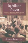 In Silent Prayer: A History of Ministry with the Deaf in the Archdiocese of Philadelphia: 1846-2008 - Anthony Russo