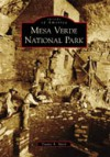 MESA VERDE NATIONAL PARK IMAGES OF AMERICA) - Duane A. Smith