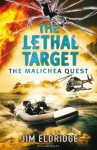 The Lethal Target: The Malichea Quest - Jim Eldridge