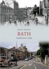 Bath Through Time - Jenny Knight