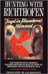Hunting with Richthofen - Jan Hayzlett