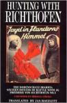 Hunting with Richthofen - Jan Hayzlett