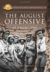 The August Offensive at Anzac, 1915 (Australian Army Campaign Series) - David Cameron