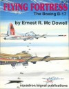 Flying Fortress: The Boeing B-17 - Aircraft Specials series (6045) - Ernest R. McDowell, Don Greer