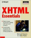XHTML Essentials [With CDROM] - Michael P. Sauers, R. Allen Wyke