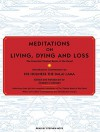 Meditations on Living, Dying and Loss: The Essential Tibetan Book of the Dead - Graham Coleman, Stephen Hoye