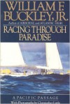 Racing Through Paradise: A Pacific Passage - William F. Buckley Jr.