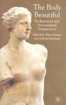 The Body Beautiful: Evolutionary and Socio-Cultura - Adrian Furnham, Viren Swami