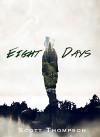 Eight Days - Scott Thompson