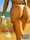 TAKEN AT THE BEACH: Double Penetration by Two Lifeguards - Jane Kemp