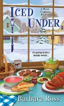 Iced Under (A Maine Clambake Mystery) - Barbara Ross