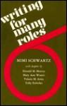 Writing for Many Roles - Mimi Schwartz