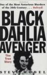 Black Dahlia Avenger: A Genius for Murder - Steve Hodel, James Ellroy