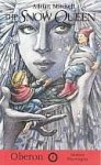 The Snow Queen: A Play with Songs - Adrian Mitchell, Hans Christian Andersen, Richard Peaslee