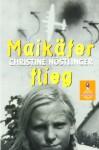 Maikäfer, flieg! - Christine Nöstlinger