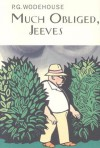 Much Obliged, Jeeves - P.G. Wodehouse