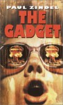 The Gadget - Paul Zindel