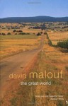 The Great World - David Malouf