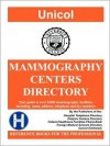 Mammography Centers Directory 2009 - Henry A. Rose, Lisa Alperin Rose