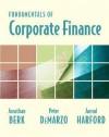 Fundamentals of Corporate Finance plus MyFinanceLab Student Access Kit (MyFinanceLab Series) - Jonathan Berk, Peter DeMarzo