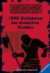 1000 Gefahren im dunklen Kerker (Ravensburger Taschenbücher) - Fabian Lenk, R. A. Montgomery, Bill Schmidt, Alexander Schütz, Ellen Würtenberger