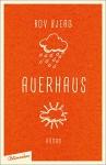 Auerhaus: Roman - Bov Bjerg