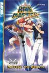 Rave Master (Cine-Manga), Volume 2: Release the Beasts - Hiro Mashima, Bob Buchholz