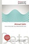 Ahmad Zahir - Lambert M. Surhone, Susan F. Marseken