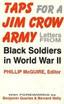 Taps for a Jim Crow Army: Letters from Black Soldiers in World War II - Phillip McGuire, Bernard C. Nalty, Benjamin Arthur Quarles