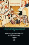 Das Nibelungenlied. 2. Teil. Mittelhochdeutscher Text und Übertragung - Unknown, Helmut Brackert