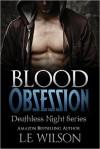 Blood Obsession - L.E. Wilson