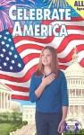 Celebrate America - Kim Mitzo Thompson, Karen Mitzo Hilderbrand, Wright Hal