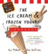 The Ice Cream And Frozen Yogurt Cookbook - Mable Hoffman, Gar Hoffman