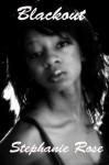 Blackout (A Lesbian Erotic Short Story) - Stephanie Rose