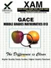 GACE Middle Grades Mathematics 013 - Sharon Wynne