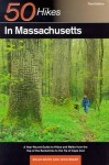 50 Hikes in Massachusetts: A Year-Round Guide to Hikes and Walks from the Top of the Berkshires to the Tip of Cape Cod - John Brady, Brian White