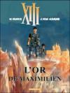L'Or de Maximilien (XIII, #17) - Jean Van Hamme, William Vance