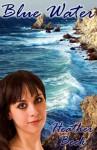 Blue Water - Heather Beck