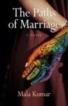 The Paths of Marriage - Mala Kumar
