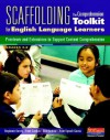 Scaffolding the Comprehension Toolkit for English Language Learners: Previews and Extensions to Support Content Comprehension - Brad Buhrow