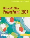 Microsoft Office PowerPoint 2007 - Illustrated Introductory (Illustrated Series) - David W. Beskeen