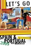 Let's Go Spain & Portugal 2009 - Let's Go Inc., Anna Kathryn Kendrick