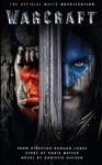 Warcraft Official Movie Novelization - Christie Golden