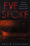 Eve Spoke: Human Language and Human Evolution - Philip Lieberman